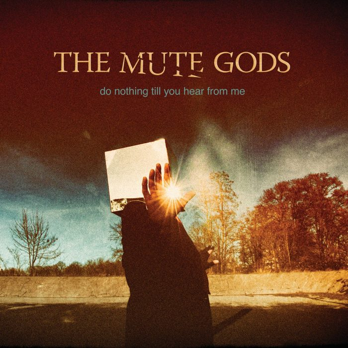 The-Mute-Gods_do-nothing-till-you-hear-from-me_-album_cover