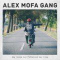 alex mofa gang