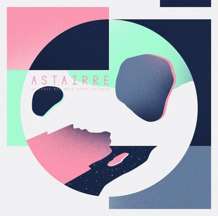 Astairre_So_lange_wir_noch_funktionieren