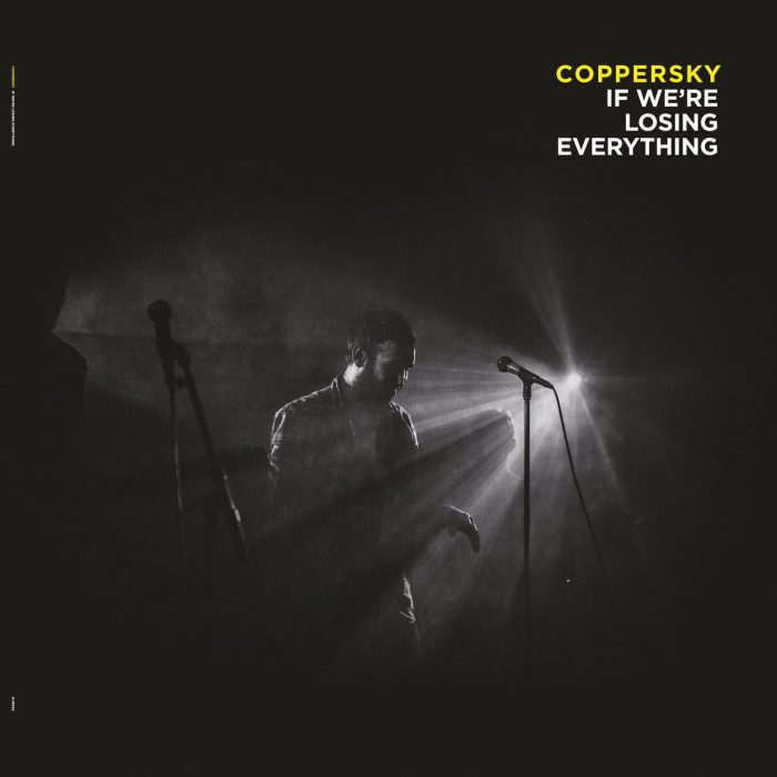 Coppersky_If We'Re Losing Everything_Albumcover