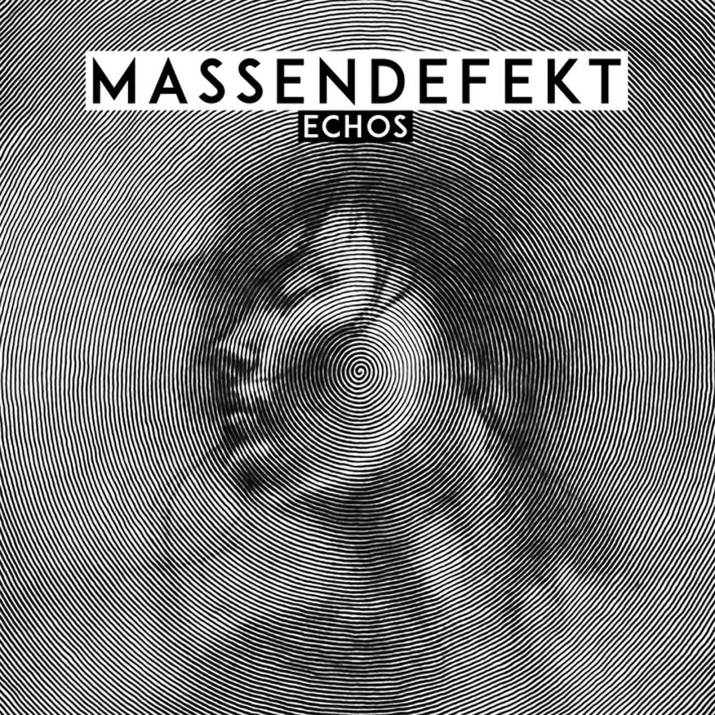 MASSENDEFEKT ECHOS