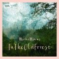 Mieke Miami_Into The Old Forest_Albumcover
