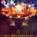 TOMORROWLAND MOVIE THIS WAS TOMORROW
