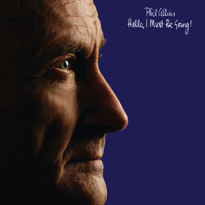 Phil-Collins-Hello-I-Must-Be-Going-packshot-px400