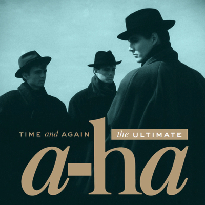 a-ha-Time-And-Again-The-Ultimate-a-ha