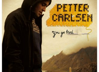 PETTER CARLSEN_You Go Bird_