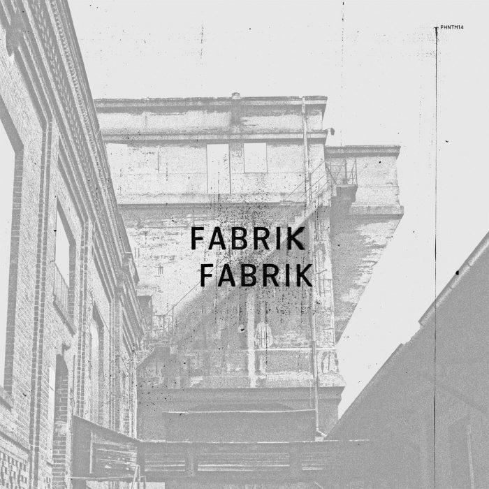 Fabrik Fabrik - Fabrik Fabrik