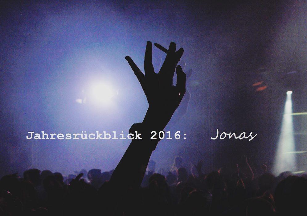 Jahresrückblick 2016: Jonas!