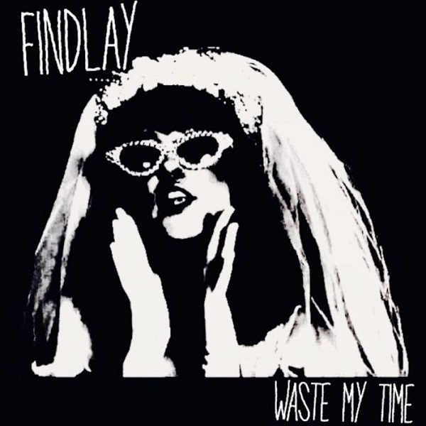 Findlay_Waste my Time