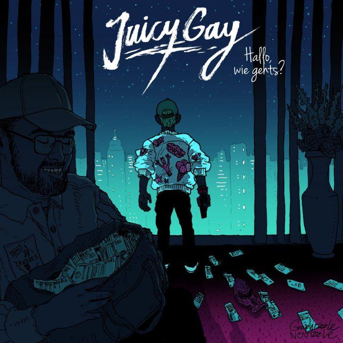 Juicy Gay - Hallo, Wie Gehts?
