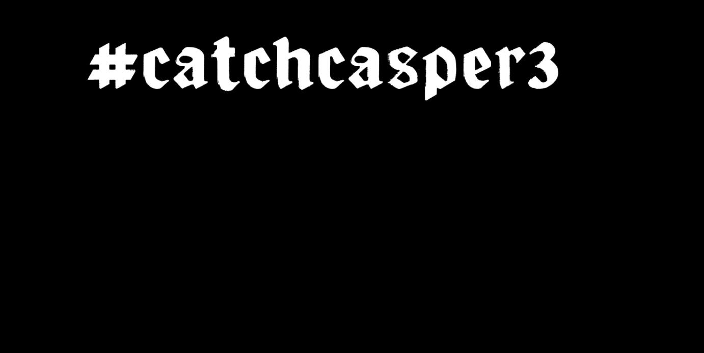 Catch Casper 3