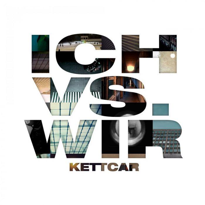 Kettcar - Ich Vs. Wir