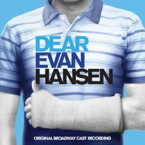 Dear Evan Hansen - Cast recordingDear Evan Hansen - Cast recording