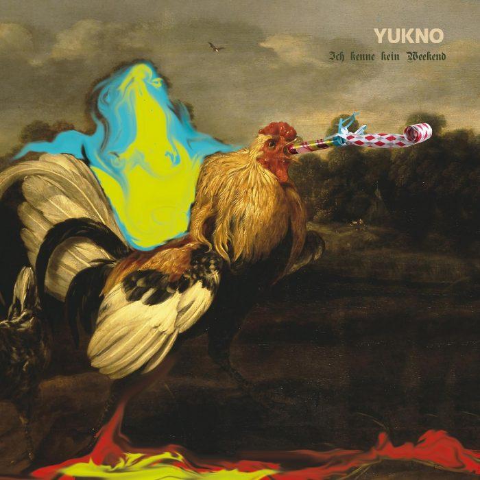 Yukno Ich kenne kein Weekend