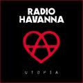 radio havanna utopia
