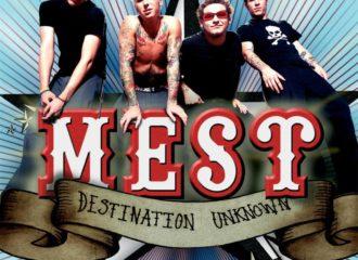 MEST - Destination Unknown