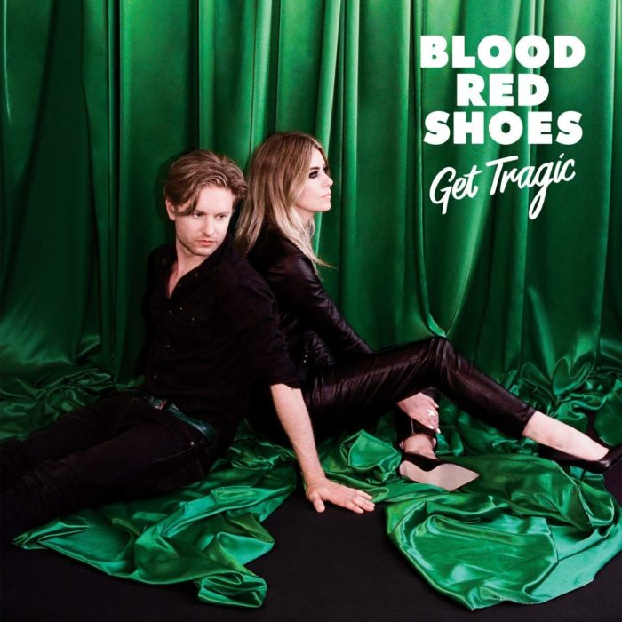 Blood Red Shoes . Get Tragic