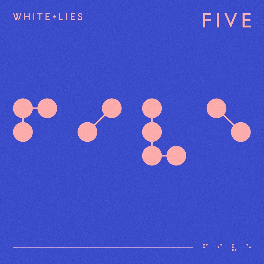 White Lies, Five