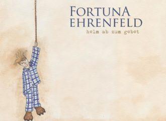 Fortuna Ehrenfeld - Helm Ab Zum Gebet