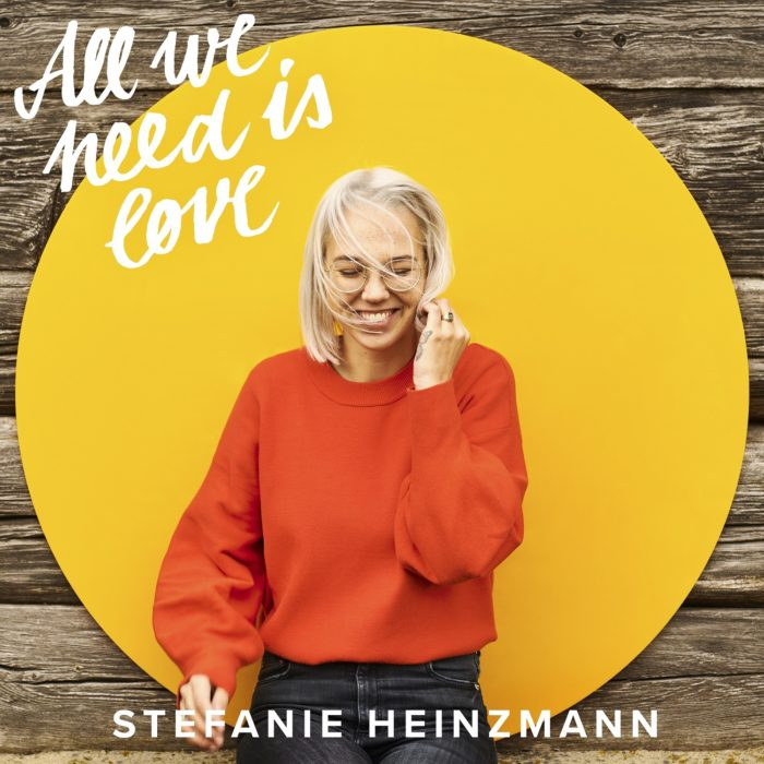 Stefanie Heinzmann_All We Need Is Love