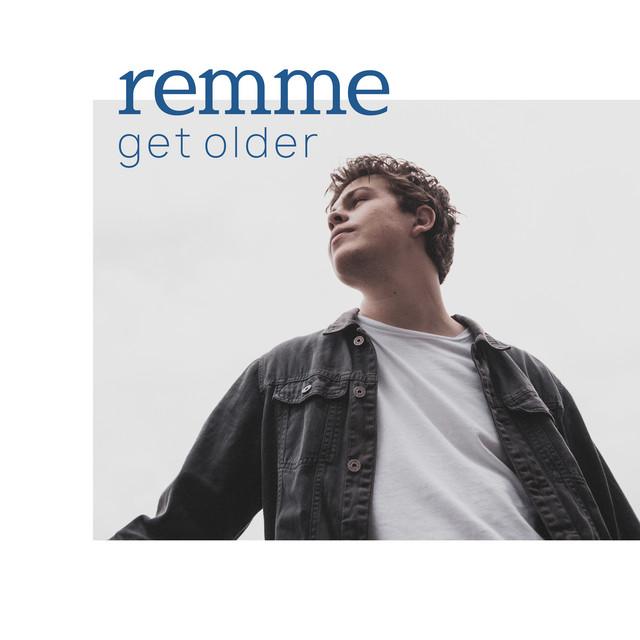 Remme_Get Older