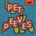 "Cover von Drens EP ""Pet Peeves""."