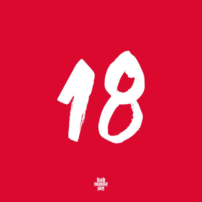 """Das Cover von badmómzjays Debüt-EP """"18"""""""