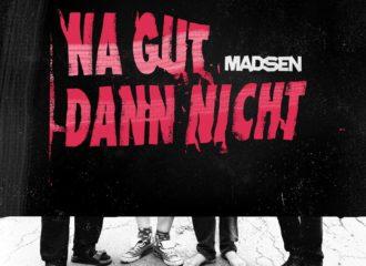 """Cover vom Madsen Punk-Album """"Na Gut Dann Nicht""""."""
