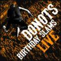 Review Donots mit ihrem ersten Live Album Bithday Slams Live!