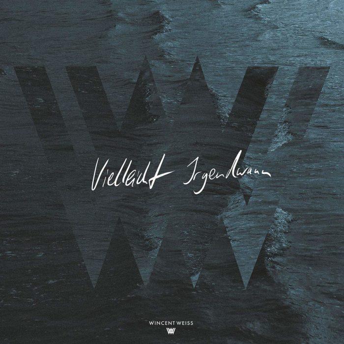 Wincent Weiss - Vielleicht irgendwann