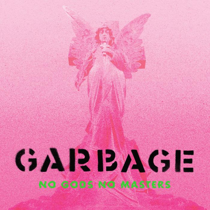 Review: Aus dem rosanen Nebel treten Garbage als radikale Allies hervor, die bei jedem heutigen Protestmarsch herzlich willkommen wären.