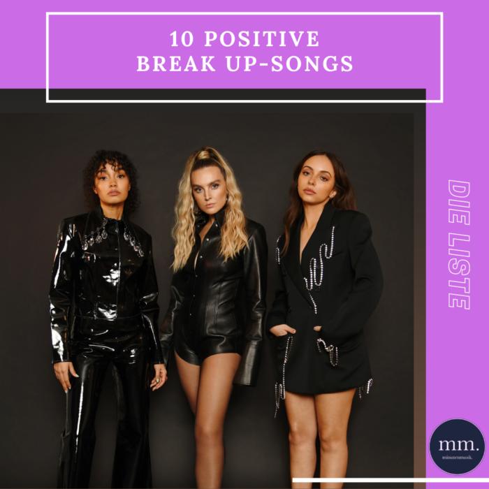 Liste: Die Redaktion präsentiert euch ihre liebsten Breakup-Songs mit Empowerment-Faktor.