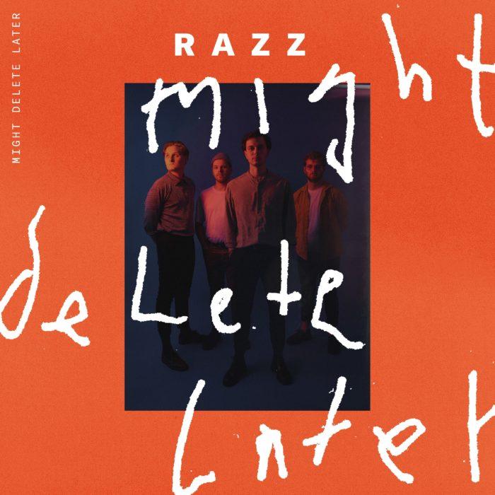 "Cover der Razz Ep ""Might Delete Later""."